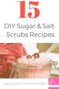 15 Top DIY homemade sugar and salt scrubs. How to make easy unique gifts that can exfolliate and nourish your skin. Make them today.