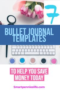 If you are interested in starting a bullet journal how about using these FREE 7 EASY templates to organizing and saving your money today.