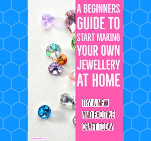 Beginners Basic guide to Jewelry making at home