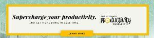 maximise productivity banner for productivity bundle ultimate bundles