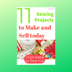 11 Awesome Easy Sewing Projects to make and sell today
