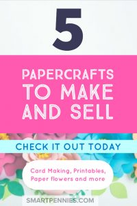 5 Great Paper Craft Ideas To Make And Sell Smartpennieslife