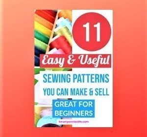 11 Useful Easy sewing patterns you can make and sell (Beginners Sewing Projects)