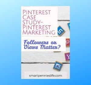 Pinterest Case Study: Pinterest Marketing ( WHY followers and monthly views don't matter)