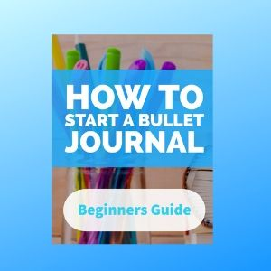 Beginners Guide: Starting a Bullet Journal (2019)