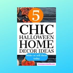 5 Chic Halloween Home Decor Ideas (make & Sell)