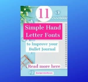 11 Simple Hand lettering fonts for a Bullet Journal