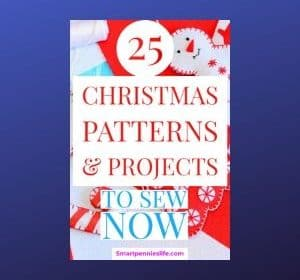 25 Cute Patterns & Projects to SEW for Christmas