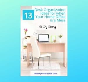 13 Best Desk Organization Ideas (Home office)