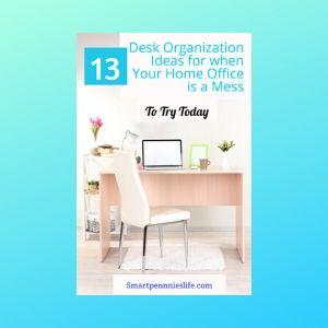 13 Best Desk Organization Ideas (Home office)