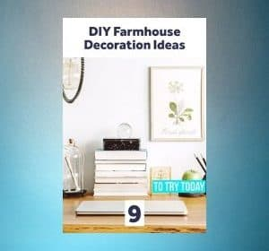 9 Chic Modern Farmhouse DIY Decorating Ideas