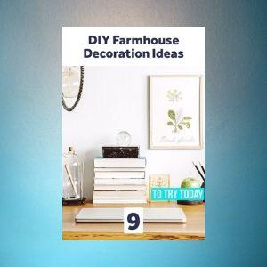 9 Chic Modern Farmhouse DIY Decorating Ideas