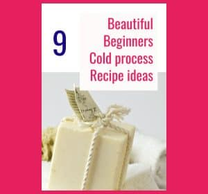 9 Beginners Cold process Soap recipe Ideas