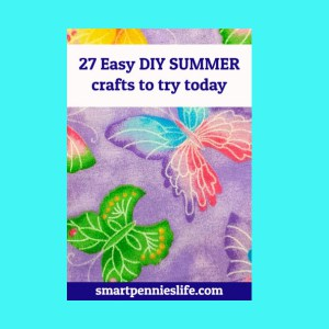 27 easy diy summer crafts to try today when you are looking for something for the kids or adults to do over the summer